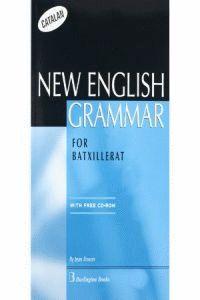 (CAT).(BATX).NEW ENGLISH GRAMMAR FOR BATXILLERAT +.