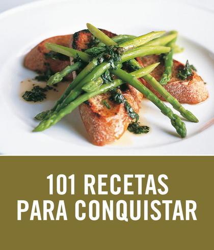 101 RECETAS PARA CONQUISTAR.