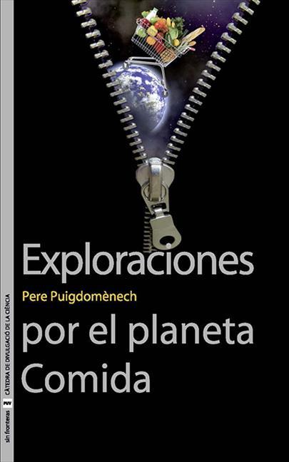 EXPLORACIONES POR EL PLANETA COMIDA