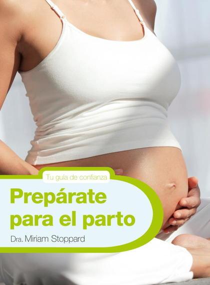 PREPÁRATE PARA EL PARTO.