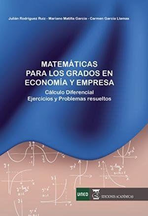 MATEMATICAS PARA LOS GRADOS EN ECONOMIA Y EMPRESA