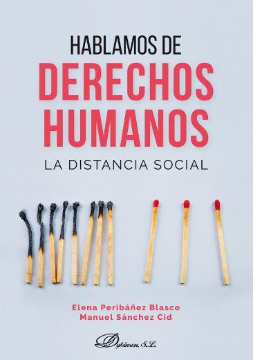 HABLAMOS DE DERECHOS HUMANOS. LA DISTANCIA SOCIAL.