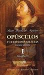 OPÚSCULOS Y CUESTIONES SELECTAS. III: TEOLOGÍA (I).