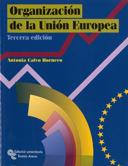 ORGANIZACIÓN DE LA UNIÓN EUROPEA