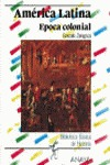 América Latina: época colonial