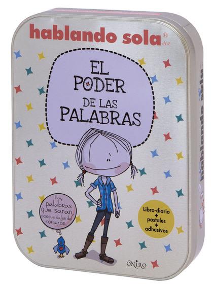 HABLANDO SOLA. EL PODER DE LAS PALABRAS