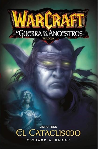 WARCRAFT. LA GUERRA DE LOS ANCESTROS 03.