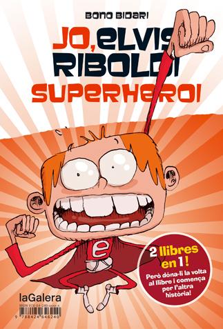 JO, ELVIS RIBOLDI, SUPERHEROI / JO, ELVIS RIBOLDI, I EMMA SUPERSTAR.