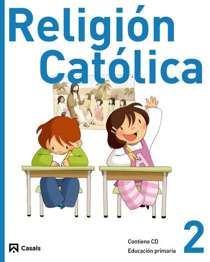 RELIGIÓN CATÓLICA, 2 EDUCACIÓN PRIMARIA