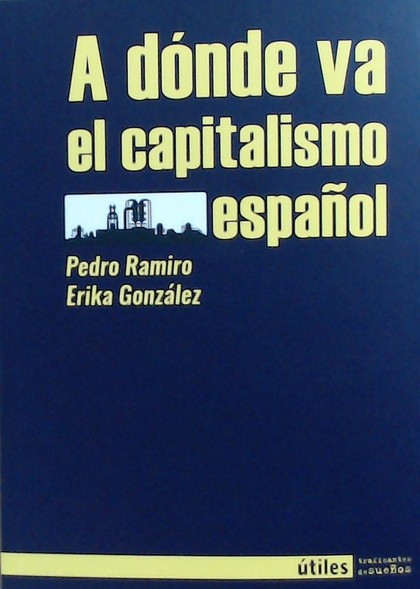 A DONDE VA EL CAPITALISMO.