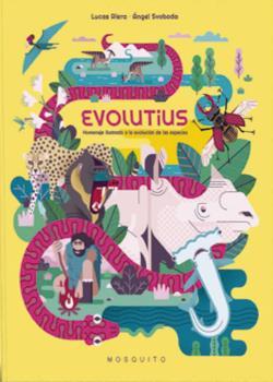 EVOLUTIUS. HOMENATGE IL·LUSTRAT A L´EVOLUCIÓ DE LES ESPÈCIES
