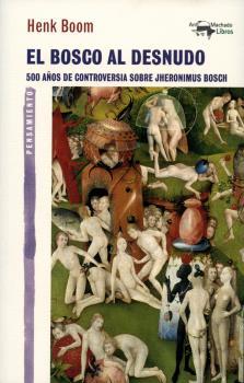 EL BOSCO AL DESNUDO                                                             500 AÑOS DE CON