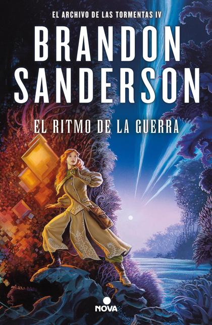 EL RITMO DE LA GUERRA (EL ARCHIVO DE LAS TORMENTAS 4).