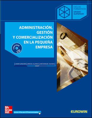 ADMINISTRACIÓN, GESTIÓN Y COMERCIALIZACIÓN EN LA PEQUEÑA EMPRESA, CICL