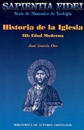 HISTORIA DE LA IGLESIA. III: EDAD MODERNA.