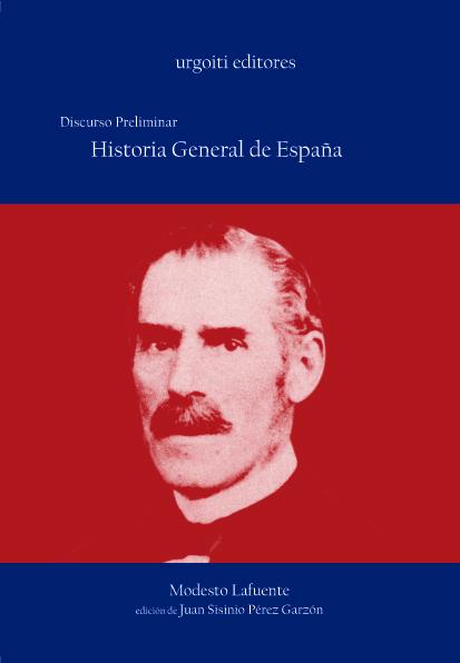 HISTORIA GENERAL DE ESPAÑA: DISCURSO PRELIMINAR