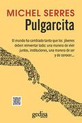 PULGARCITA. EL MUNDO HA CAMBIADO TANTO QUE LOS JÓVENES DEBEN REINVENTAR TODO: UNA MANERA DE