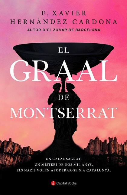 EL GRAAL DE MONTSERRAT.
