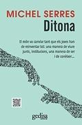 DITONA : EL MÓN HA CANVIAT TANT QUE ELS JOVES HAN DE REINVENTAR TOT: UNA MANERA DE VIURE JUNTS,