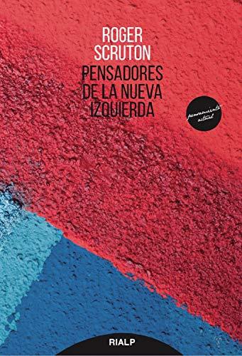 PENSADORES DE LA NUEVA IZQUIERDA.