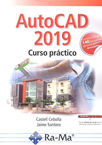 AUTOCAD 2019. CURSO PRÁCTICO.