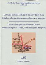 LA LENGUA ALEMANA VISTA DESDE DENTRO Y DESDE FUERA: ESTUDIOS SOBRE SU SISTEMA, S. DIE DEUTSCHE