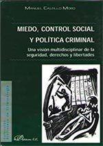 MIEDO, CONTROL SOCIAL Y POLITICA CRIMINAL