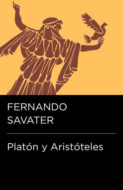 PLATÓN Y ARISTÓTELES (COLECCIÓN ENDEBATE).