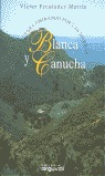 SIERRAS BLANCA Y CANUCHA