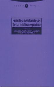 FUENTES NEERLANDESAS DE LA MÍSTICA ESPAÑOLA