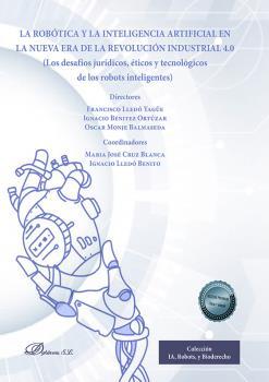 LA ROBÓTICA Y LA INTELIGENCIA ARTIFICIAL EN LA NUEVA ERA DE LA REVOLUCIÓN INDUST. LOS DESAFÍOS