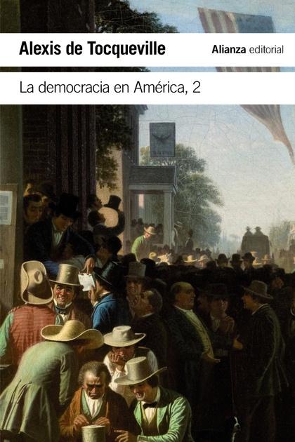 LA DEMOCRACIA EN AMÉRICA, 2.