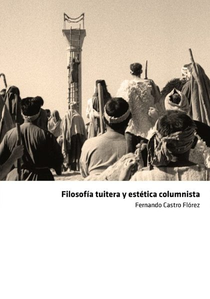 FILOSOFÍA TUITERA Y ESTÉTICA COLUMNISTA.