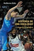 HISTORIA DE UNA RIVALIDAD : ESTUDIANTES-REAL MADRID