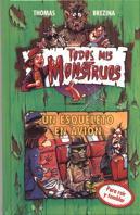 UN ESQUELETO EN AVION TODOS MIS MONSTRUOS TM 5