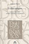 EL CRÍTICO PEREGRINO. LEER Y ESCRIBIR SOBRE NARRATIVA ESPAÑOLA