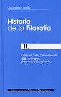 HISTORIA DE LA FILOSOFÍA. II (2º): FILOSOFÍA JUDÍA Y MUSULMANA. ALTA ESCOLÁSTICA.