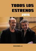 TODOS LOS ESTRENOS DE 2015.