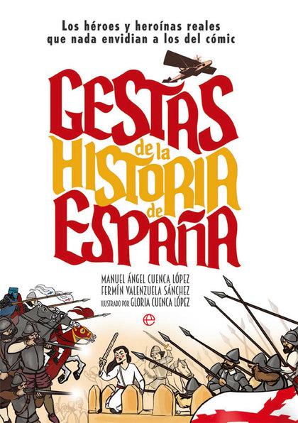 GESTAS DE LA HISTORIA DE ESPAÑA                                                 LOS HÉROES Y HE