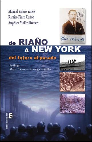 DE RIAÑO A NUEVA YORK                                                           DEL FUTURO AL P
