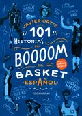 101 HISTORIAS DEL BOOM DEL BASKET ESPAÑOL.