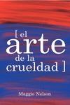 EL ARTE DE LA CRUELDAD.