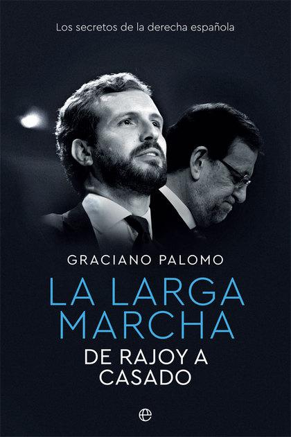 LA LARGA MARCHA                                                                 DE RAJOY A CASA