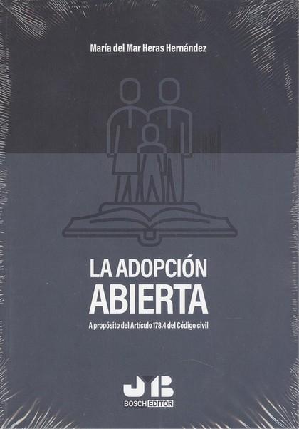 ADOPCION ABIERTA A PROPOSITO DEL ARTICULO 178.4 CODIGO CIVI