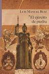 EL EJÉRCITO DE PIEDRA.