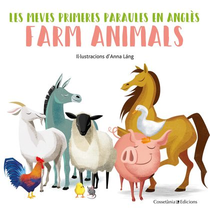 FARM ANIMALS. LES MEVES PRIMERES PARAULES EN ANGLÈS.
