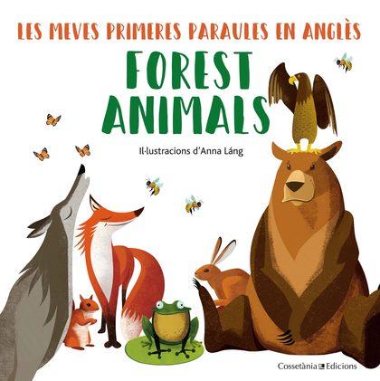 FOREST ANIMALS. LES MEVES PRIMERES PARAULES EN ANGLÈS