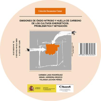 EMISIONES DE ÓXIDO NITROSO Y HUELLA DE CARBONO DE LOS CULTIVOS ENERGÉTICOS. PROB.