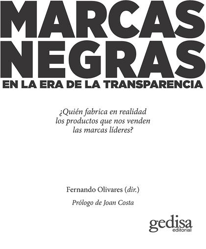 MARCAS NEGRAS. EN LA ERA DE LA TRANSPARENCIA