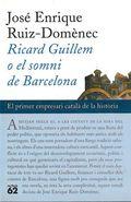 RICARD GUILLEM O EL SOMNI DE BARCELONA